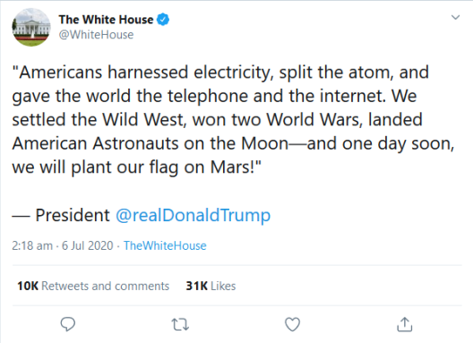 Screenshot_2020-07-30 The White House on Twitter Americans harnessed electricity, split the atom, and gave the world the te[...]